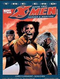X-Men: The End: Book 2: Heroes & Martyrs