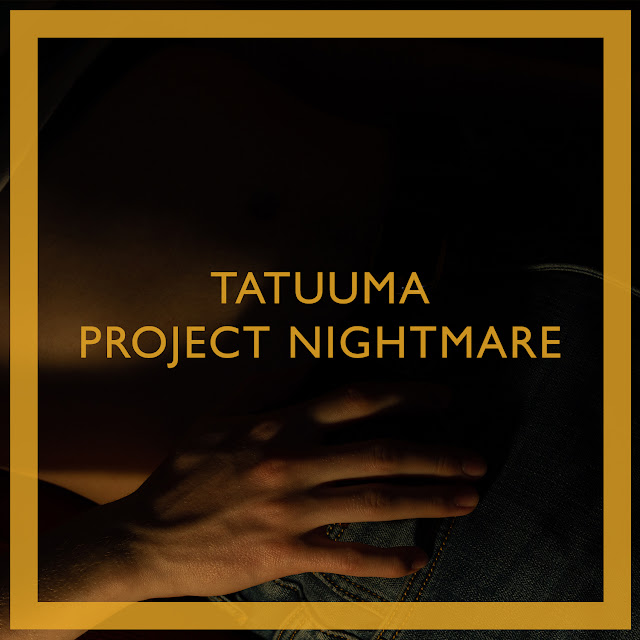 Tatuuma — Project Nightmare (2018)
