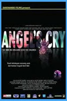 Film Angels Cry (Tangisan Bidadari)