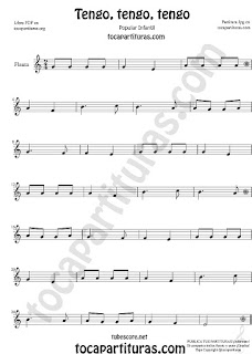 Flauta Travesera, flauta dulce y flauta de pico Partitura de Tengo, tengo, tengo Canción popular infantil Sheet Music for Flute and Recorder Music Scores