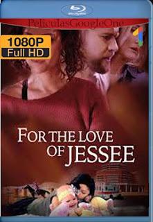 For the Love of Jessee (2020) [1080p Web-Dl] [Latino-Inglés] [GoogleDrive]