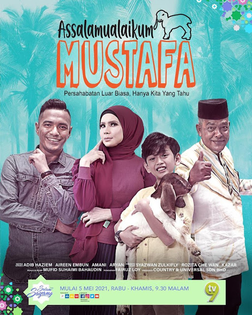 Saksikan Drama Assalamualikum Mustafa Di TV9
