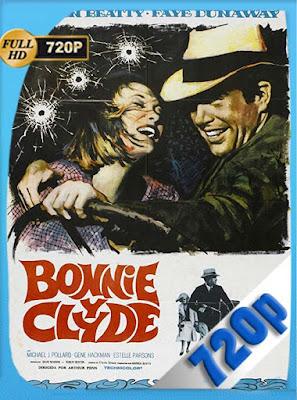 Bonnie &Clyde (1967)HD[720P] latino[GoogleDrive] DizonHD