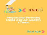 Pengumuman Pemenang DBP Academy x Tempo Blogger Writing Competition