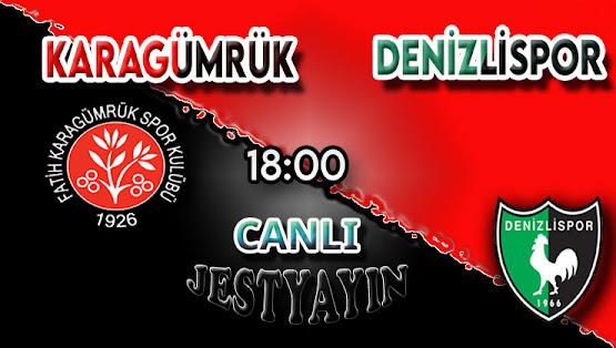 Fatih Karagümrük – Denizlispor canlı maç izle