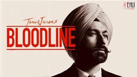 Tarsem Jassar- Bloodline Lyrics | My Pride | Punjabi Song
