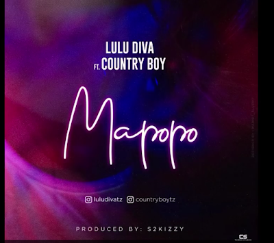 AUDIO | Lulu diva Ft. Country boy ~ Mapopo| [official mp3 audio]