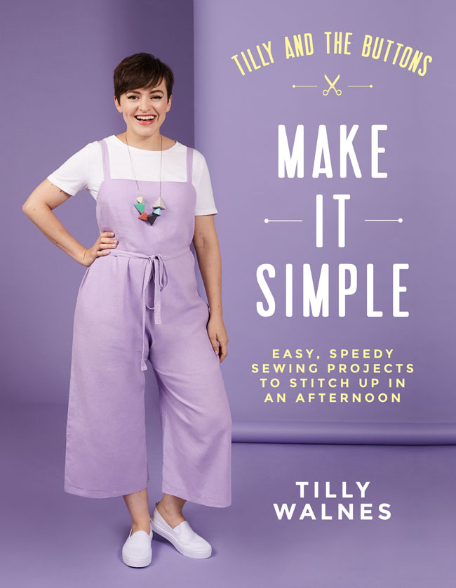 Make It Simple by Tilly Walnes - perfect for beginners