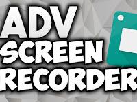 Cara merekam layar Android tanpa root 100% berhasil dengan ADV Screen Recorder