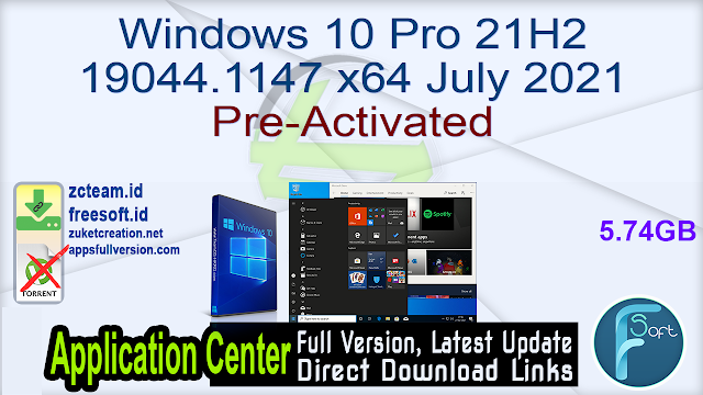 Windows 10 Pro 21H2 19044.1147 x64 July 2021 Pre-Activated_ZcTeam.id