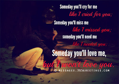 someday you'll cry for boyfriend