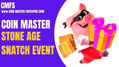 Coin Master Stone Age Snatch Event