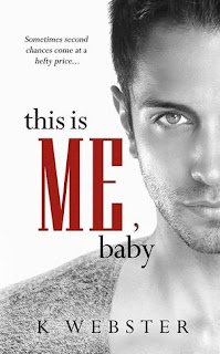 This is Me, Baby by K Webster