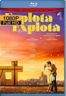 Explota Explota (2020) [1080p BRrip] [Castellano] [LaPipiotaHD]