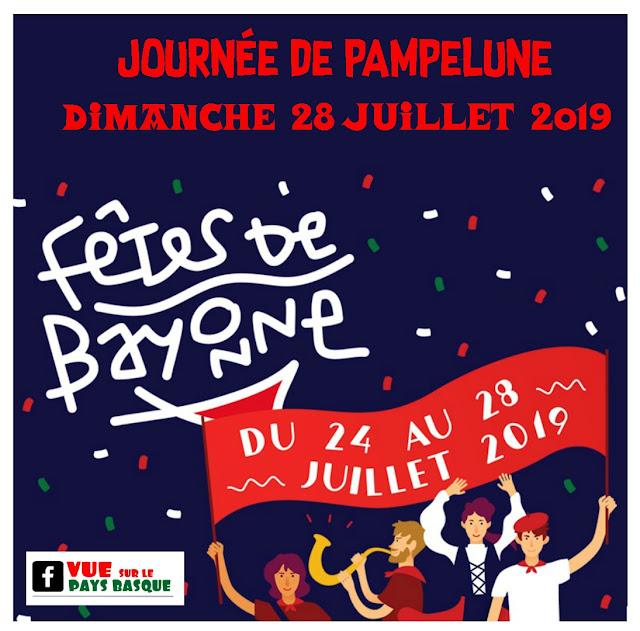 fêtes de Bayonne 2019 la journée de Pampelune