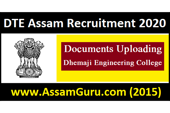 DTE Assam Recruitment 2020 Documents Uploading