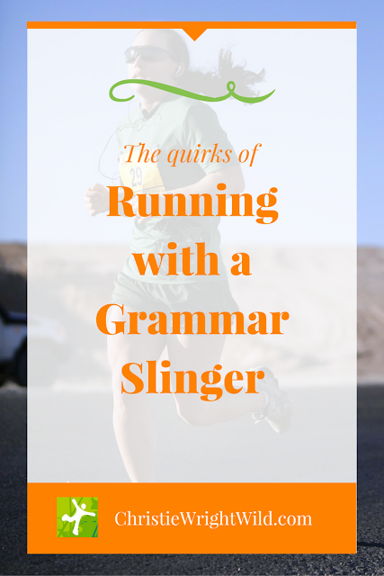 Running and Writing Quirks | grammar | tips for writers | running humor | funny blogs