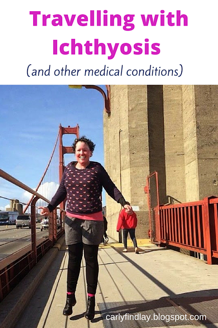 Carly Findlay on Golden Gate Bridge - San Fran - text: travelling with ichthyosis and other medical conditions