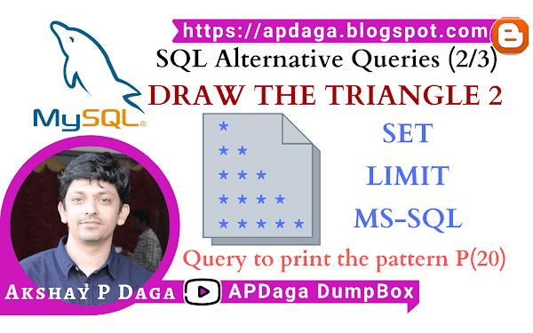 HackerRank: [SQL Alternative Queries] (2/3) DRAW THE TRIANGLE 2   set, limit, mysql & ms-sql solutions