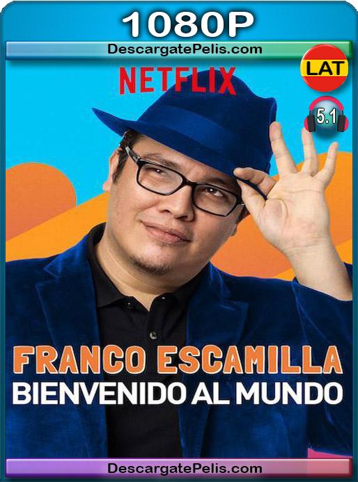 Franco Escamilla Bienvenido al mundo  2019 1080P WEB-DL Latino