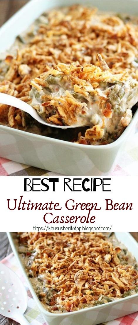 Ultimate Green Bean Casserole #healthyfood #dietketo
