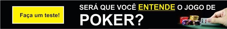 Será que você entende o jogo de poker?