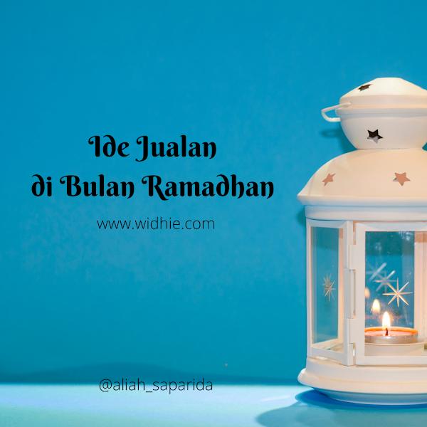 Ide Jualan di Bulan Ramadan