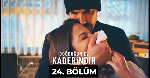 Doğduğun Ev Kaderindir Episode 24 With English Español & Italiano Subtitle