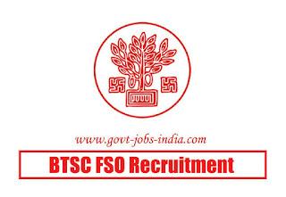 BTSC FSO Recruitment 2020