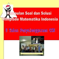 Buku Soal dan Solusi Olimpiade Matematika Indonesia