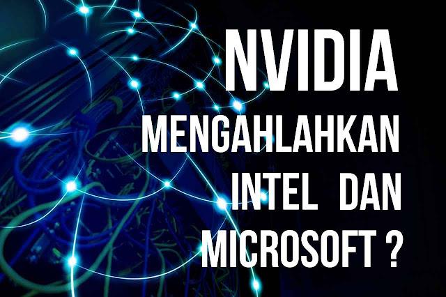 NVIDIA Membeli Mellanox Ingin Mengalahkan Intel Microsoft?