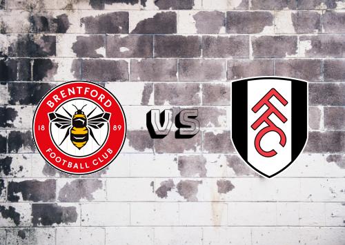Brentford vs Fulham  Resumen