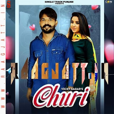 Churi by Vicky Sagar lyrics