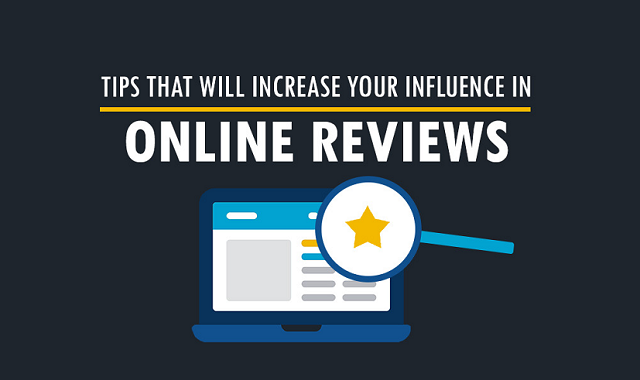 How To Increase Your Influence In Online Reviews