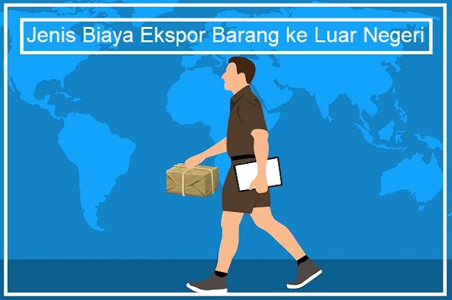 jenis biaya ekspor
