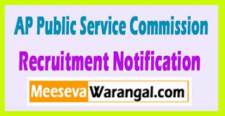 APPSC (Andhra Pradesh Public Service Commission) Recruitment Notification 2017