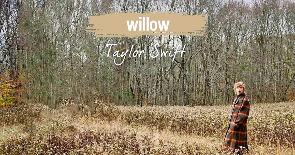 willow - Taylor Swift Lyrics and Notes for Lyre, Violin, Recorder, Kalimba,  Flute, etc.