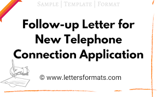 Follow-up Letter for New Telephone Connection Application