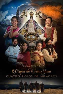 Our Lady of San Juan, Four Centuries of Miracles (2021)