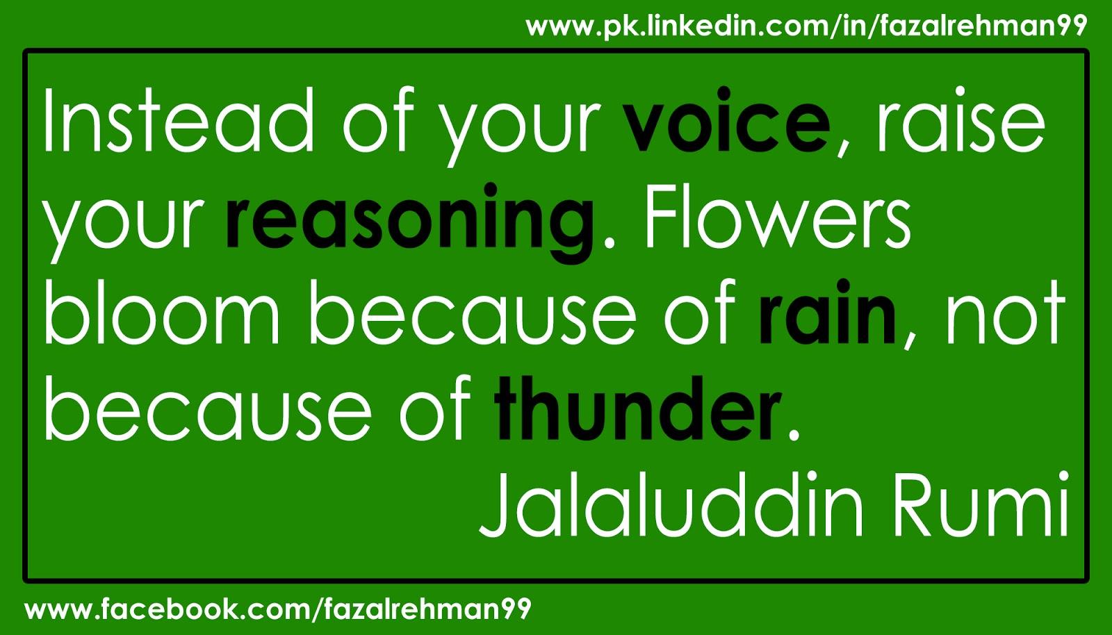 Fazal Rehman Jalaluddin Rumi Raise Your Reasoning Quotes