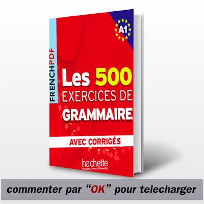 un livre pour bien apprendre le français  'Les exercices de grammaire avec corrigés'