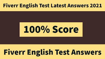 fiverr english test answers latest 2021 all question answers