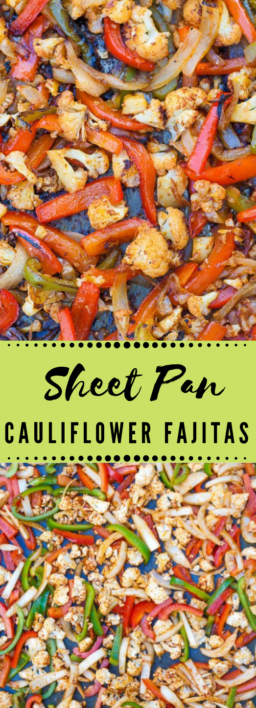 SHEET PAN CAULIFLOWER FAJITAS #fajitas #cauliflower #vegan #vegetables #recipes