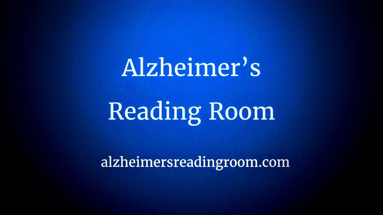 Alzheimer S Reading Room Articles