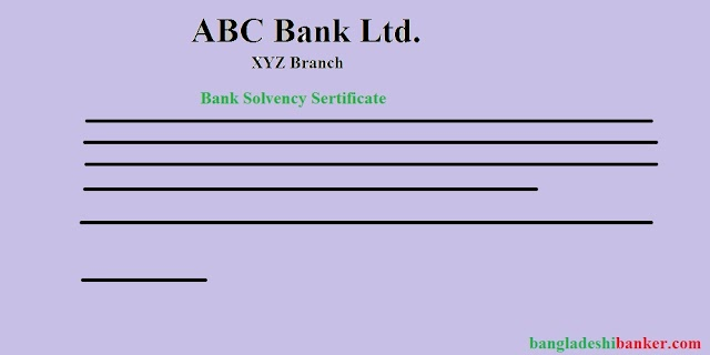 Short Notes for JAIBB-Business Communication : Bank Solvency Certificate