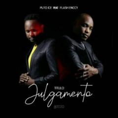 Puto Ice feat. Flash Enccy - Julgamento (2020) [Download]
