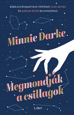 Minnie Darke – Megmondják a csillagok megjelent a Libri Kiadó gondozásában