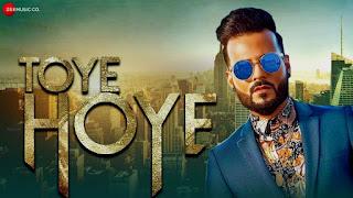 Toye Hoye Song Lyrics - Romee Khan