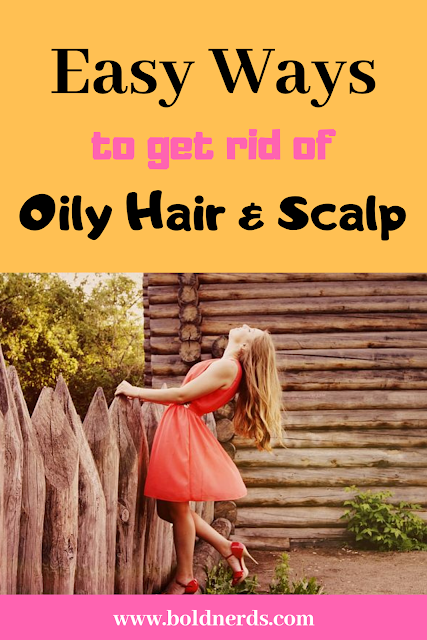 Natural Home Remedies For Oily Hair And Scalp