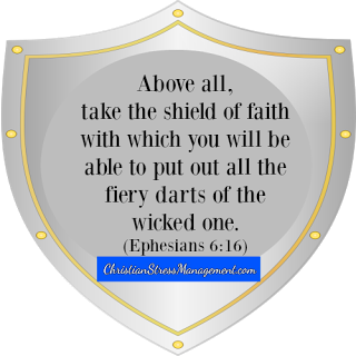 Take up the shield of faith (Ephesians 6:16)